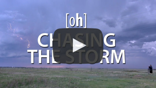 [oh] CHASING THE STORM