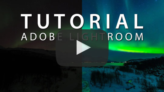 Nordlichter RAW Entwicklung - Adobe Lightroom Tutorial