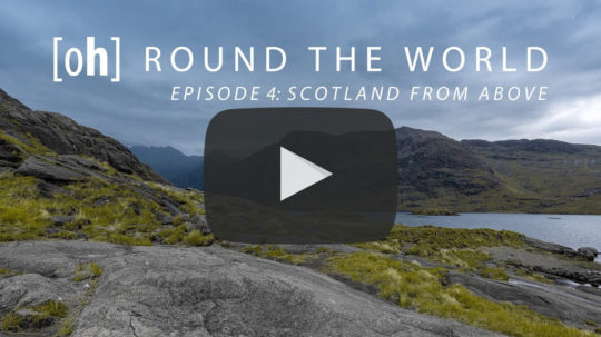 [oh] ROUND THE WORLD 4K - Episode 4: Scotland from above